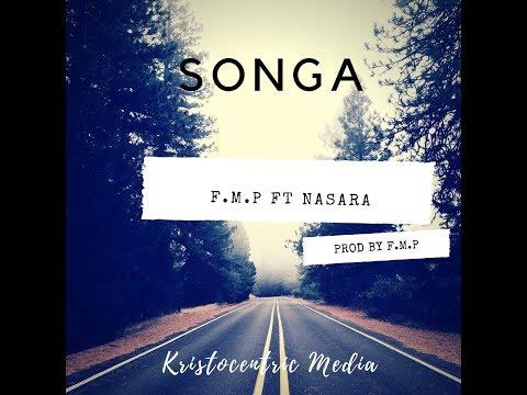 F.M.P - Songa ft. Nasara, Eugene Masupo