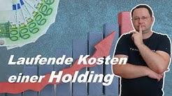 Holding: Gründung & laufende Kosten!
