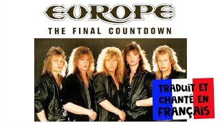 Europe - The final countdown (traduction en francais) COVER