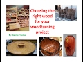 wood species - Choosing the right wood for your woodturning project - Part 1