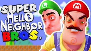 SUPER HELLO NEIGHBOR BROS! (Super Mario + Hello Neighbor mod) | Hello Neighbor Beta 3 Mods Gameplay