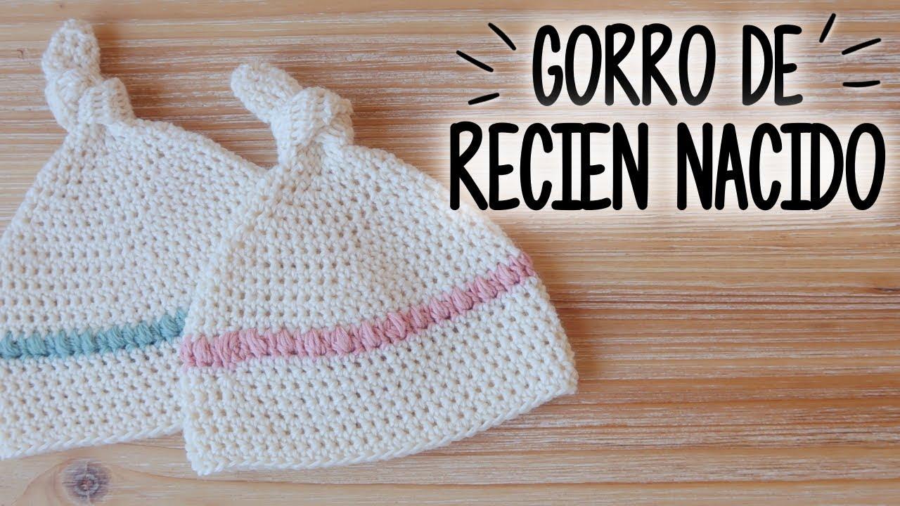 ff02a7a9c Gorro para BEBE RECIEN NACIDO a crochet