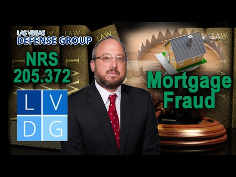 "What if I am arrested for ""mortgage & real estate fraud"" in Nevada? (NRS 205.372)"