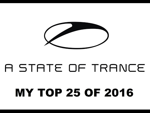 ASOT 2016: MY TOP 25 TUNES OF THE YEAR