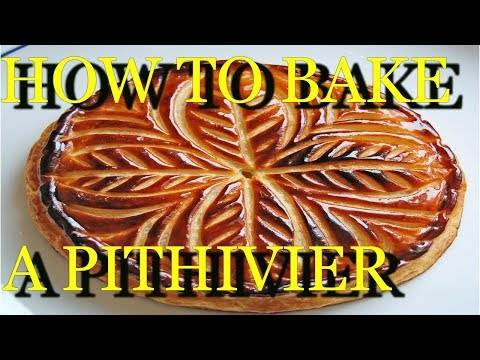 How To Bake The Perfect  Pithivier Or Galette Des Rois, Almond Tart