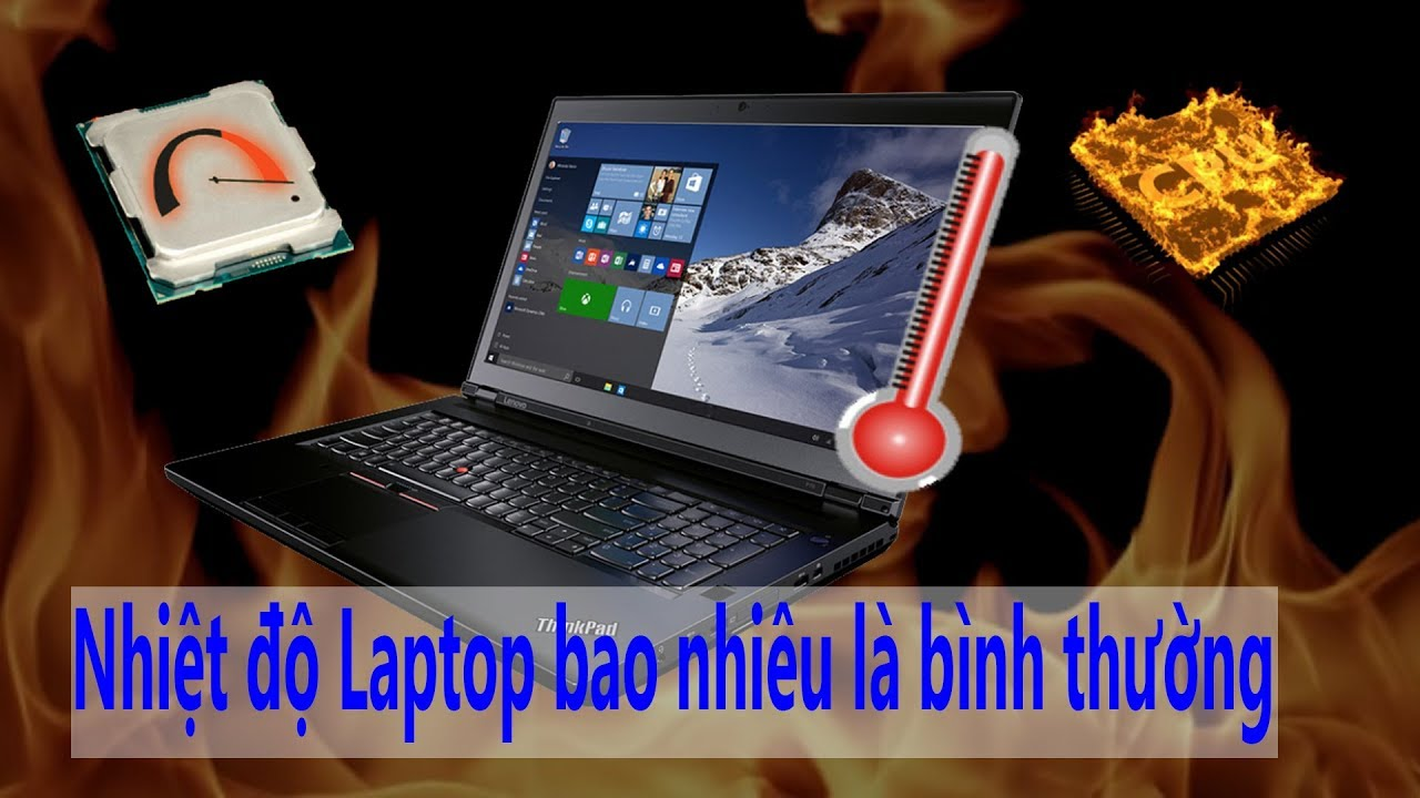 Dùng Laptop – PC Nhiệt Độ Bao Nhiêu Là Ổn ?
