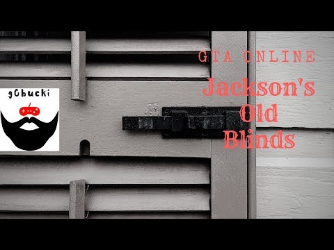 Jackson's Old Blinds - Grand Theft Auto 5 (W\ Matt, Jackson and Lauren)