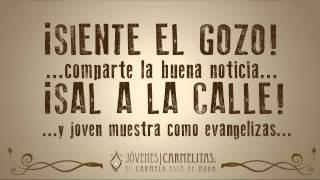 El Brillo de Mis Ojos - Himno Campamento Carmelita 2014 - Jessy Güereka, Jesús del Río, Picasso