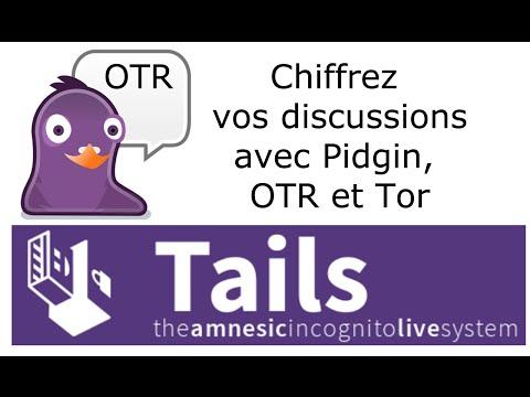 Tails (Linux) - Chiffrez vos discussions avec Pidgin, OTR et Tor