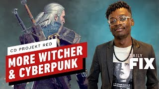 CD Projekt Red Has More In Store For The Witcher and Cyberpunk - IGN Daily Fix