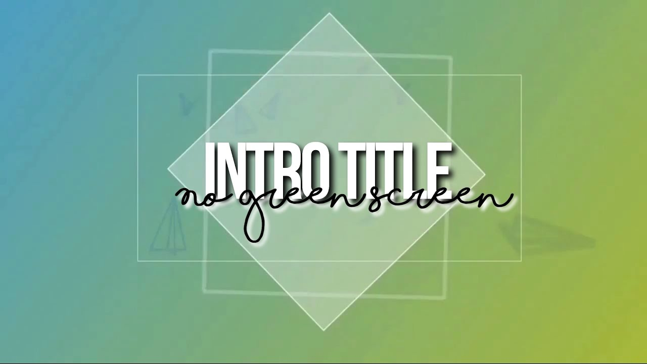 INTRO TITLE by Glimmers Editing