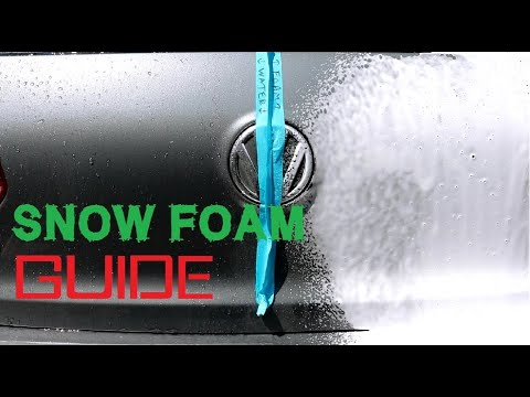 How to snow foam a car - Guide to snow foaming pre wash methods