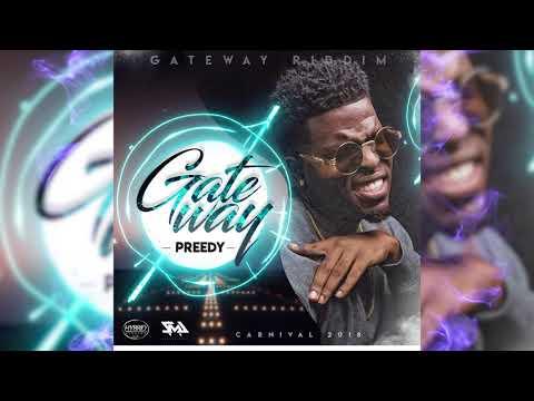 Preedy - Gateway  (Geteway Riddim)
