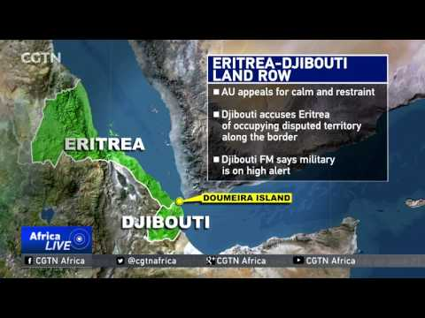 AU has urged for calm and restraint from the Djibouti, Eritrea