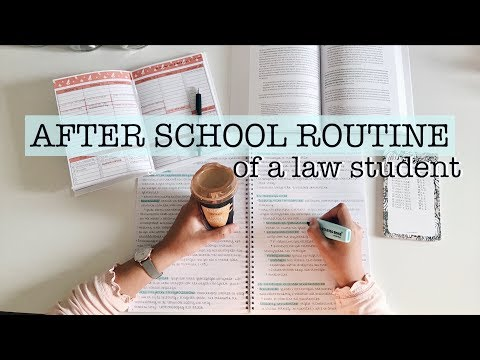 AFTER SCHOOL ROUTINE OF A LAW STUDENT