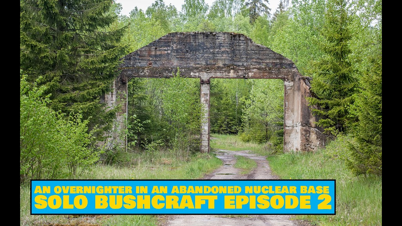 An Overnighter in an Abandoned Nuclear Base – Easy Outdoors Solo Bushcraft Episode 2