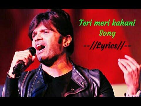 Download Lagu  Teri meri kahani : full song s Ranu Mondal, Himesh Reshammiya || Happy Hardy and Heer Mp3 Free
