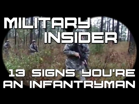 13 Signs You're An Infantryman | Military Insider