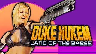 Duke Nukem Land of The Babes - Flophouse Funsies