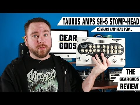 Taurus Stomp-Head SH5 Review (Metal) - A Complete Guitar Amp In A Pedal! | GEAR GODS