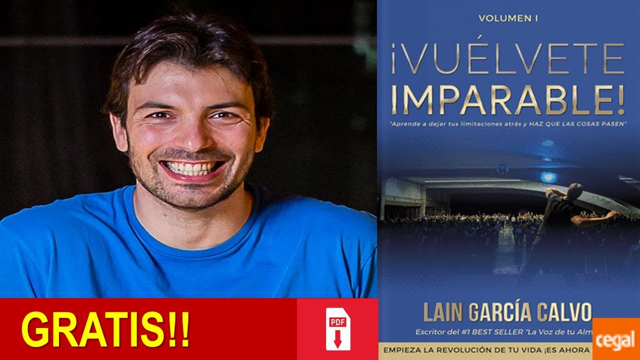 Vuélvete Imparable Descarga El Ebook Gratis Laín Garcia Calvo Youtube
