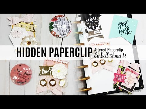 How To Create Altered Paper Clips or Hidden Paperclip Embellishments DIY Tutorial | Scrapcraftastic