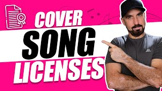 COVER SONGS: HOW TO GET A LICENSE