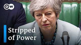 Brexit: UK Parliament seizes power from Theresa May | DW News