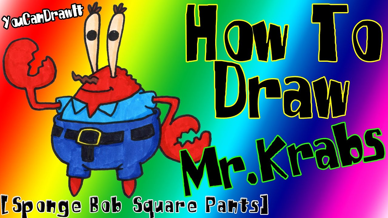 Download How To Draw Mr. Krabs from Sponge Bob Square Pants ✎ YouCanDrawIt ツ 1080p HD