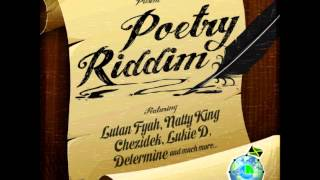 NATTY KING - Life - Chezidek ,Lutan Fyah + Poetry Riddim .. Mix - 2012