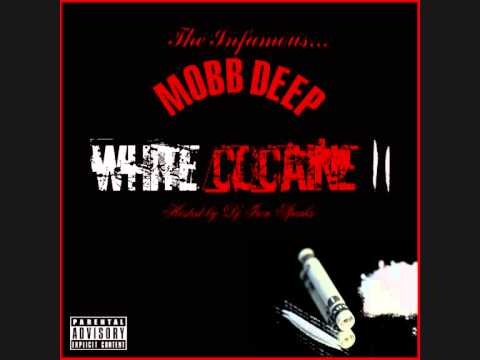 Mobb Deep - White Cocaine 2 (Hosted by Dj Iron sparks)