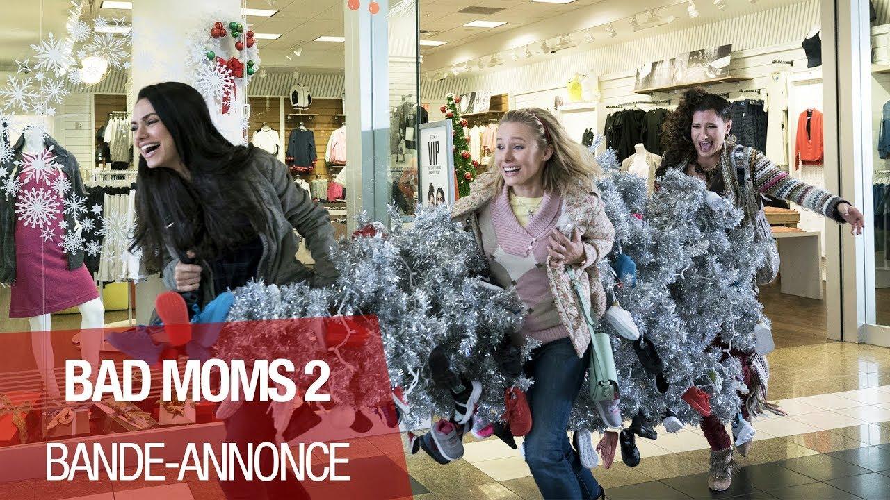 BAD MOMS 2 - Bande-annonce - VOST