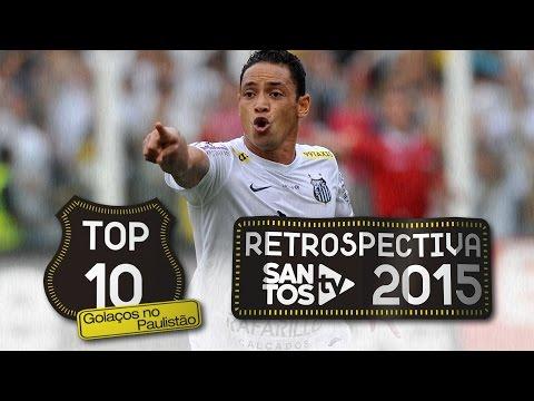 TOP 10 – Golaços no Paulistão (Retrospectiva 2015)