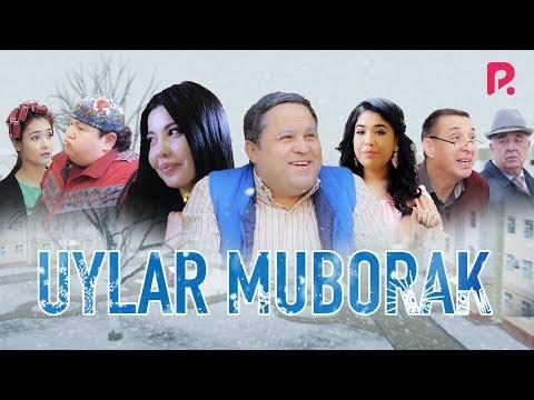 Uylar Muborak (o'zbek Film) | Уйлар муборак (узбекфильм)