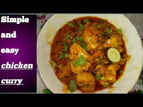 How to cook simple and easy chicken curry