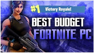 BEST BUDGET FORTNITE GAMING PC - $300 2018