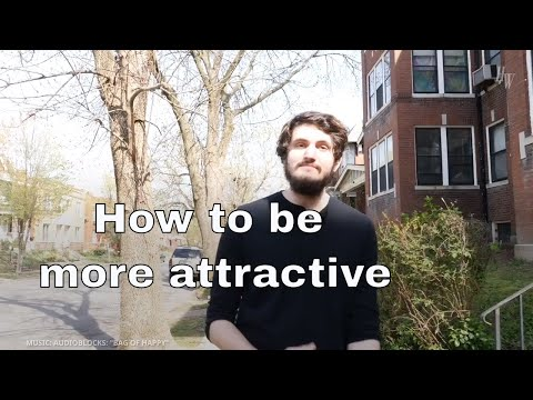 Ways To Be More Attractive, According To Science