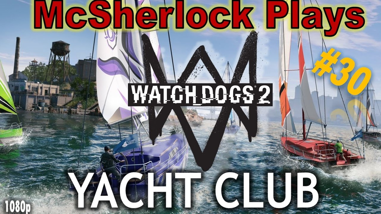 Watch Dogs  Yacht Races