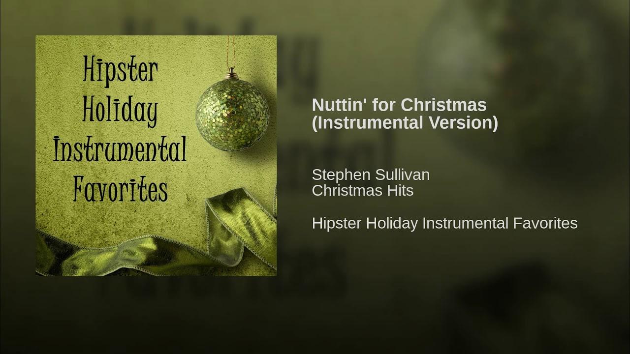 Nuttin\' for Christmas (Instrumental Version) - YouTube
