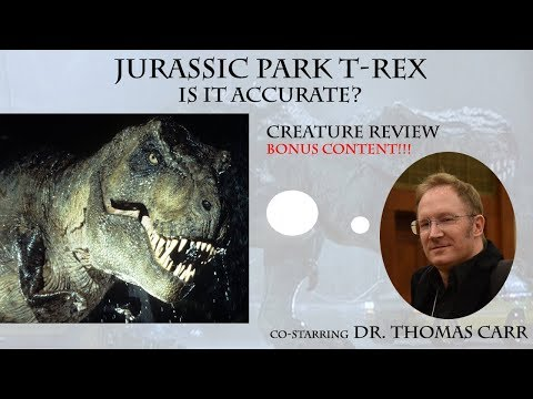 Jurassic Park T-Rex - Is it Accurate?// Bonus content with Dr Thomas Carr// CREATURE REVIEW