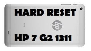 Hard Reset HP 7 G2 1311 - Format Formatar Make as Factory Clean DATA
