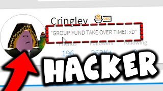 MY ROBLOX ACCOUNT HACKER DID THIS.. *GOODBYE GROUP FUNDS*