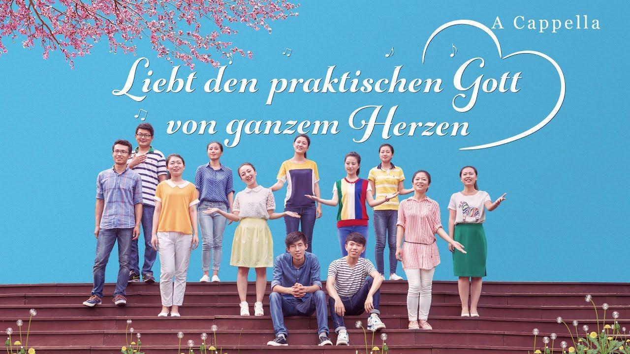 Lobpreis Lied | A Cappella | Lieb den praktischen Gott von ganzen Herzen | Das Lied, das Gott lobt