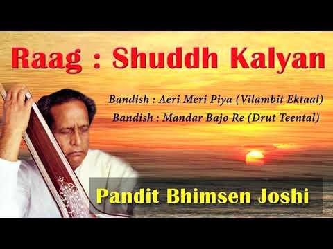 Raag Shuddh Kalyan  - Pandit Bhimsen Joshi