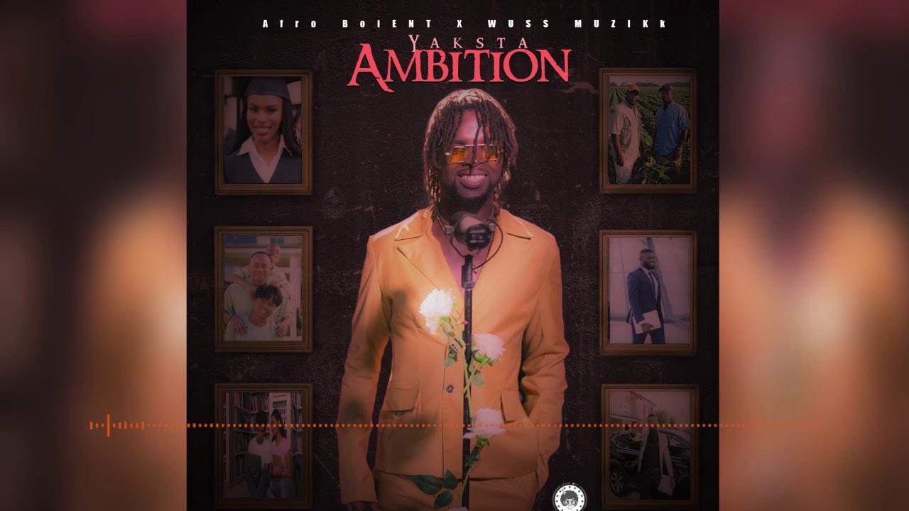 Download Yaksta (Bush Lawd) - Ambition (Official Audio)