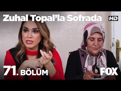 Zuhal Topal'la Sofrada 71. Bölüm