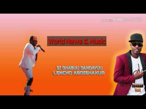 Leencoo Abdushakuur, Sidhabuun Dandeyuu _ New Best Oromo Music 2019●