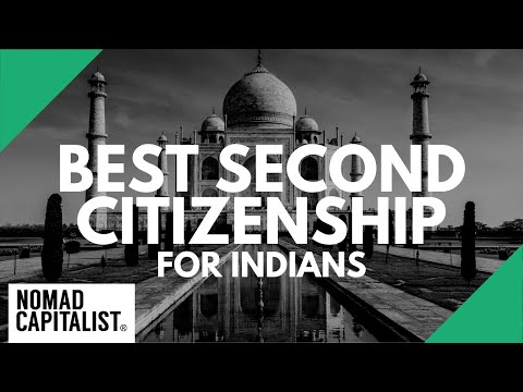 Best Second Citizenships for Indians and South Asians