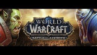 WORLD OF WARCRAFT   BATTLE FOR AZEROTH   LIVESTREAM