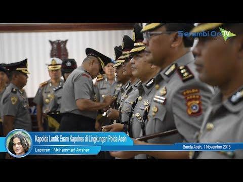 Kapolda Lantik Enam Kapolres di Lingkungan Polda Aceh